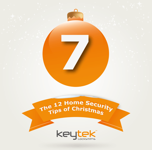 Tip 7 of The 12 Home Security Tips of Christmas…