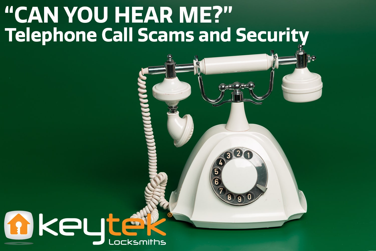 """""""Can You Hear Me?"""" Telephone Call Security and Scams"""