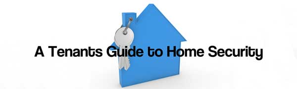 a tenants guide to home security
