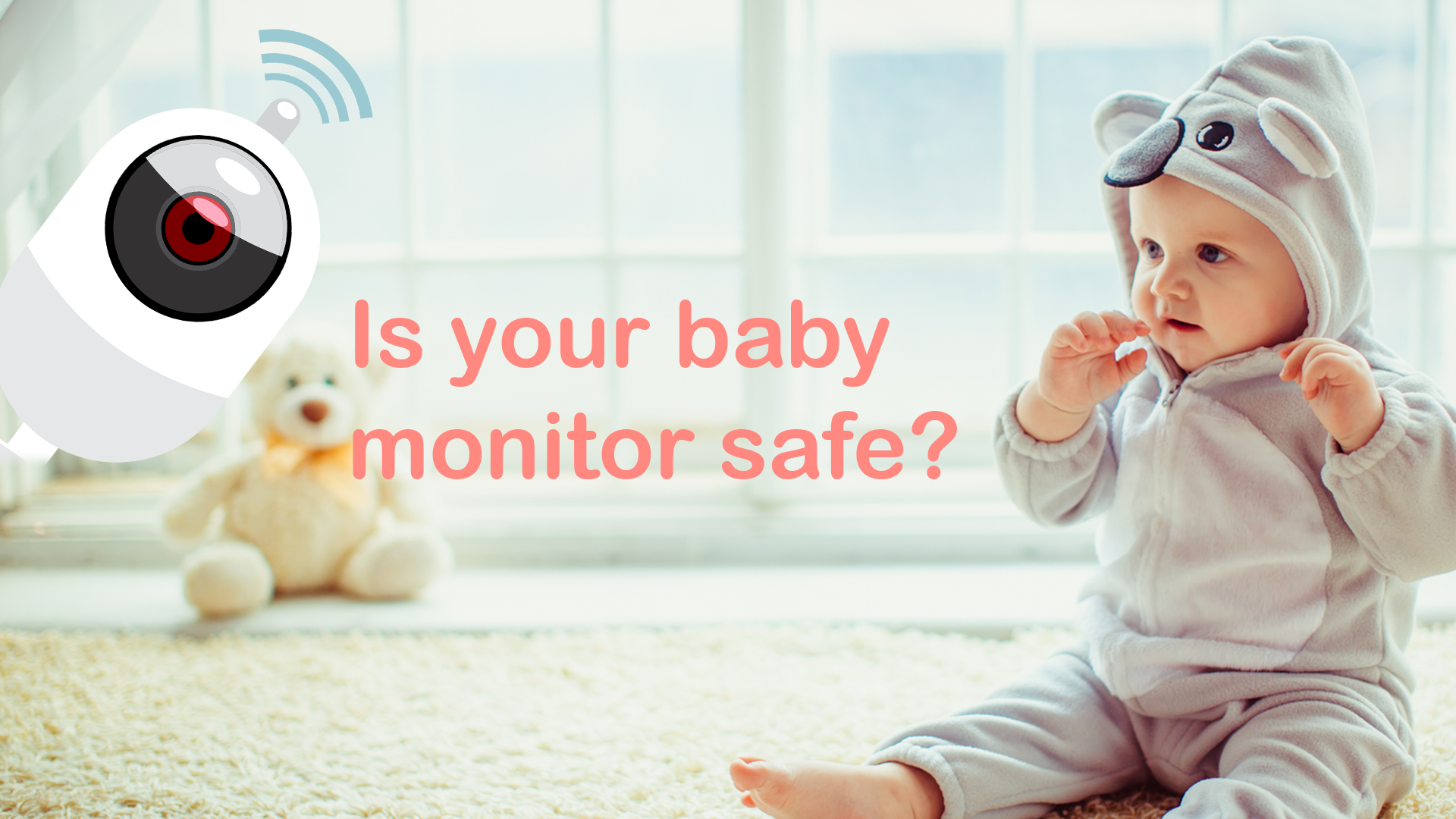 Is your baby monitor safe?