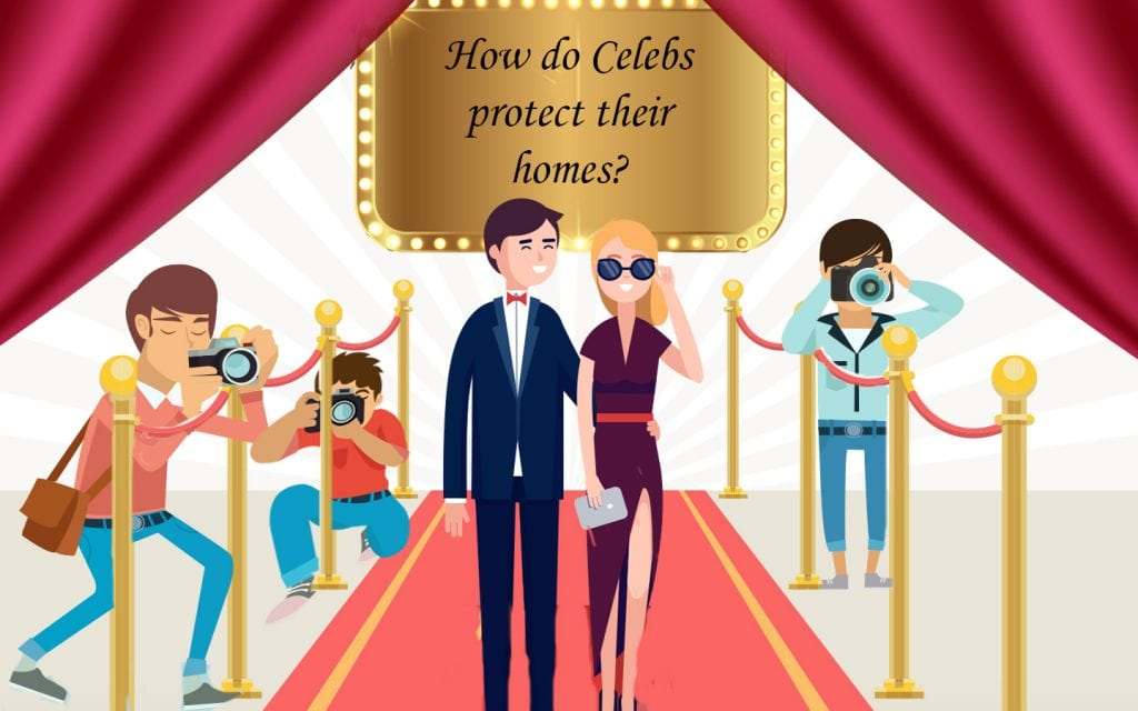 How do celebrities protect their homes?