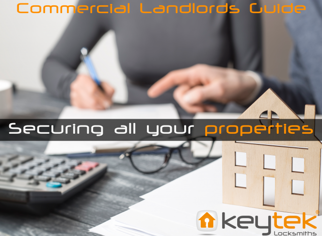 Commercial Landlords Guide – Securing all your properties